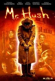 Mr. Hush - Poster / Capa / Cartaz - Oficial 1