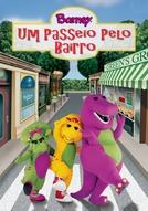 Barney - Um Passeio Pelo Bairro (Barney and Friends: Walk Around the Block with Barney)