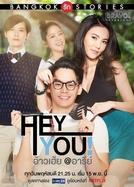 Bangkok Love Stories 2: Hey, You!
