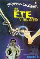Spanish E.T. (El E.T.E. y el Oto)