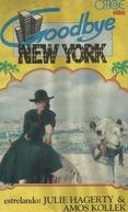 Goodbye New York (Goodbye, New York)