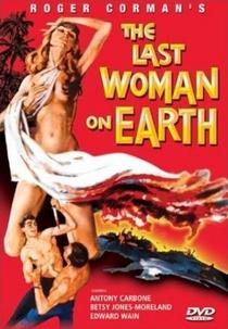A Última Mulher Sobre a Terra - Poster / Capa / Cartaz - Oficial 2