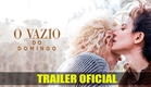 O Vazio de Domingo (Sunday's Illness)   Trailer   Dublado (Brasil) [HD]