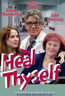 Heal Thyself  - Poster / Capa / Cartaz - Oficial 1