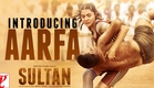 Sultan Teaser 2 | Introducing Aarfa | Salman Khan | Anushka Sharma | EID 2016