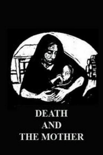 Death And The Mother - Poster / Capa / Cartaz - Oficial 1