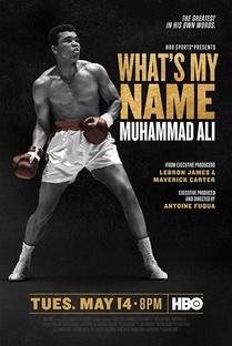 Qual o Meu Nome: Muhammad Ali - Poster / Capa / Cartaz - Oficial 1