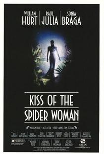 O Beijo da Mulher-Aranha - Poster / Capa / Cartaz - Oficial 5