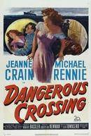 Uma Trágica Aventura (Dangerous Crossing)