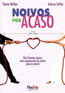 Noivos Por Acaso - Poster / Capa / Cartaz - Oficial 3