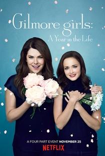 Gilmore Girls: Um Ano para Recordar - Poster / Capa / Cartaz - Oficial 1