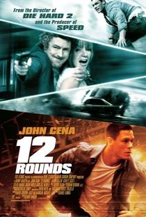 12 Rounds - Poster / Capa / Cartaz - Oficial 2