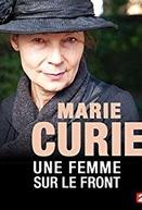 Madame Curie na Frente de Batalha (Marie Curie, une femme sur le front)