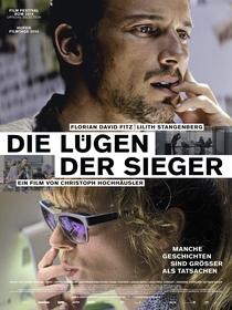 A Mentira dos Vencedores - Poster / Capa / Cartaz - Oficial 1