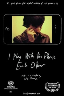 I Play with the Phrase Each Other  - Poster / Capa / Cartaz - Oficial 1