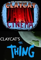 Claycat's The Thing (Claycat's The Thing)