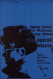 Sam Posród Miasta - Poster / Capa / Cartaz - Oficial 1
