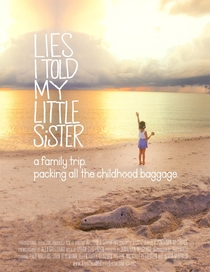 Lies I told my little sister - Poster / Capa / Cartaz - Oficial 1