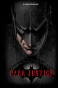Dark Justice - Poster / Capa / Cartaz - Oficial 1