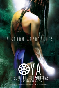 Oya - A Ascensão do Orixá - Poster / Capa / Cartaz - Oficial 1
