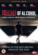 16 Anos de Álcool (16 Years of Alcohol)
