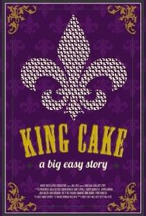 King Cake: A Big Easy Story - Poster / Capa / Cartaz - Oficial 1