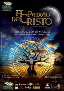 A Paixão de Cristo: Venha Se Apaixonar - Poster / Capa / Cartaz - Oficial 1
