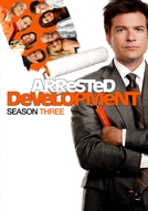 Arrested Development (3ª Temporada)
