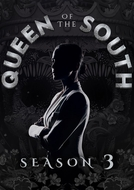A Rainha do Sul (3ª Temporada) (Queen of the South (Season 3))