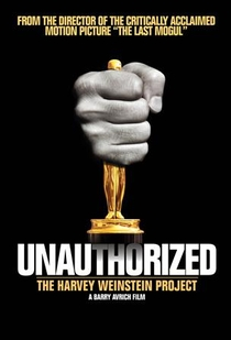 Unauthorized: The Harvey Weinstein Project - Poster / Capa / Cartaz - Oficial 1