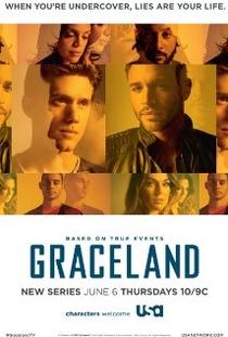 Graceland (1ª Temporada) - Poster / Capa / Cartaz - Oficial 1