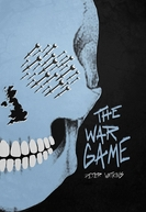 O Jogo da Guerra (The War Game)