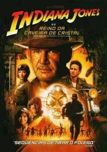 Indiana Jones e o Reino da Caveira de Cristal - Poster / Capa / Cartaz - Oficial 5