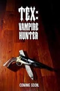 Tex: Vampire Hunter - Poster / Capa / Cartaz - Oficial 1