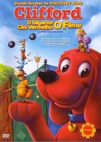 Clifford, o Gigante Cão Vermelho: O Filme - Poster / Capa / Cartaz - Oficial 3