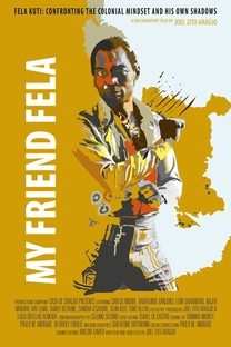 Meu Amigo Fela - Poster / Capa / Cartaz - Oficial 1