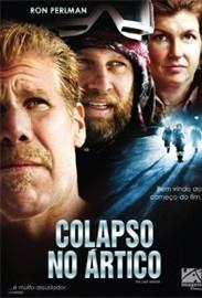 Colapso no Ártico - Poster / Capa / Cartaz - Oficial 1