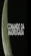 Comando da Madrugada - Discos Voadores (Edição de 1986)