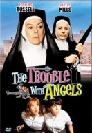 Anjos Rebeldes (The Trouble with Angels)