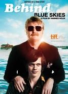 Behind Blue Skies (Himlen är oskyldigt blå)