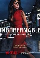 Ingobernable (1ª Temporada)
