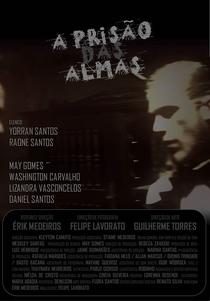 A Prisão das Almas - Poster / Capa / Cartaz - Oficial 1