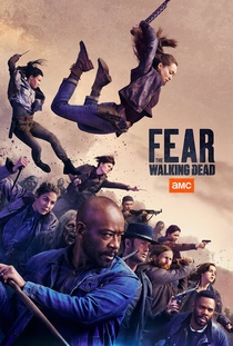 Fear the Walking Dead (5ª Temporada) - Poster / Capa / Cartaz - Oficial 1