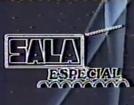 Sala Especial (Sala Especial)
