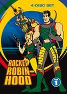 Super Robin Hood do Espaço (Rocket Robin Hood)