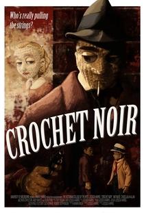 Crochet Noir - Poster / Capa / Cartaz - Oficial 1