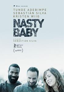 Nasty Baby - Poster / Capa / Cartaz - Oficial 1