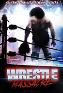 WrestleMassacre (WrestleMassacre)