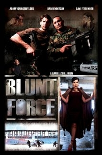 Blunt Force - Poster / Capa / Cartaz - Oficial 1