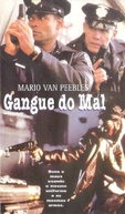 Gangue do Mal (Gang In Blue)